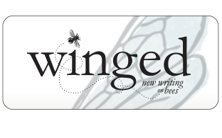Winged: New Writing on Bees | A literary anthology